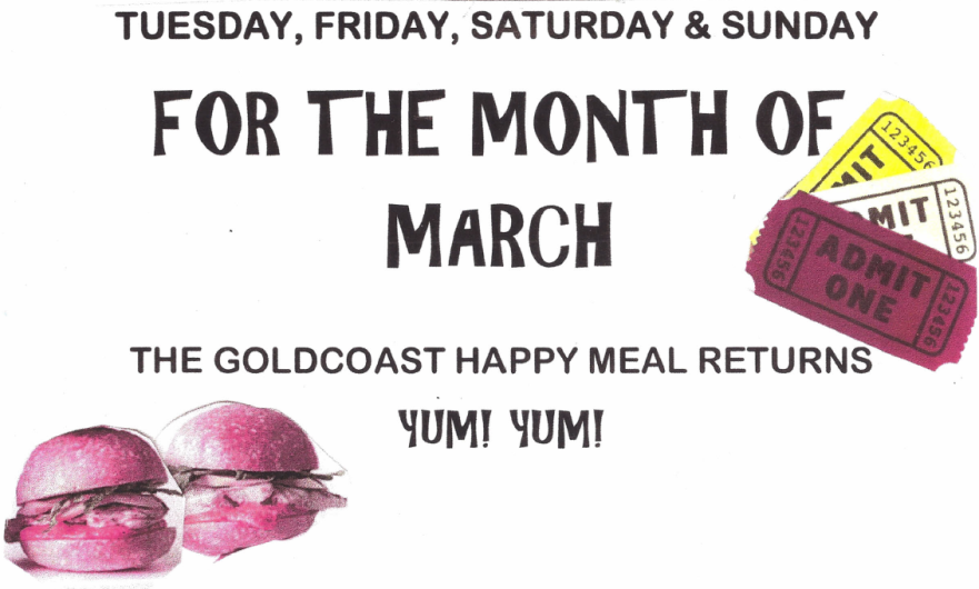 Special Promotion: Goldcoast Happy Meal Returns For Month of March, 2017!! - Sandwich Platter included with Admission to Evening Social Dances!!