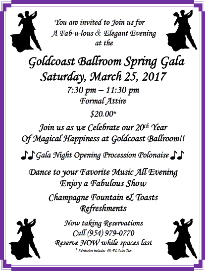 Invitation to Goldcoast Ballroom Spring Gala - March 25, 2017 - Celebrating 20 Years Of Magical Happiness at Goldcoast Ballroom!