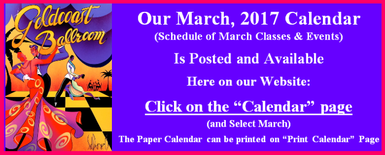 Our March 2017 Calendar of Classes & Events is Posted.  Go to our Calendar page for March