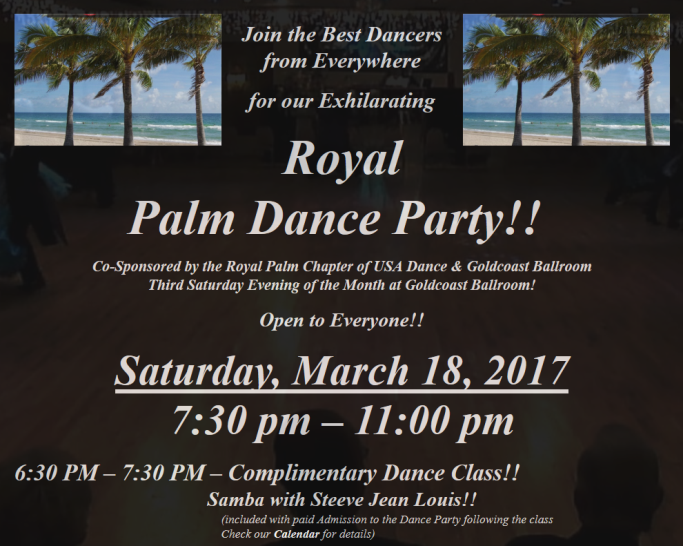Royal Palm Dance Party - Saturday, March 18, 2017