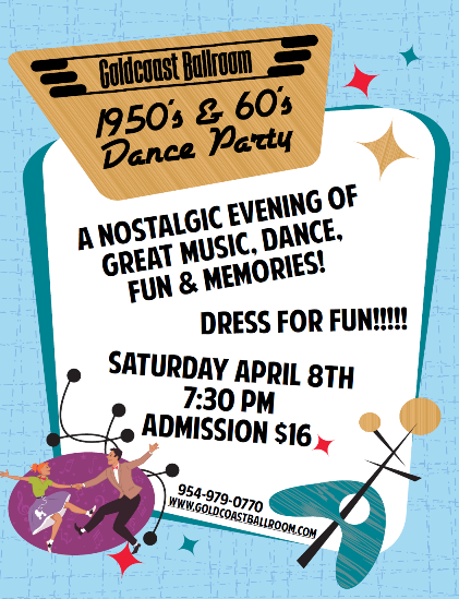 1950's & 60's Dance Party - Saturday, April 8, 2017 at Goldcoast Ballroom