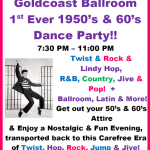 Goldcoast Ballroom 1st EVER 1950's & 60's DANCE PARTY!! – Saturday, April 8, 2017 – 7:30 PM – 11:00 PM – $16.00*