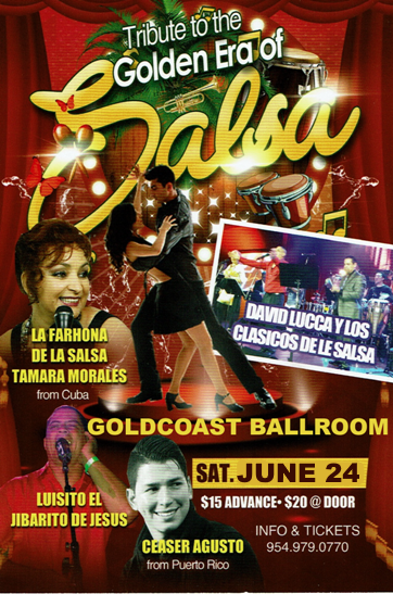 Tribute to the Golden Era Of Salsa - with David Lucca y Su Orquests - LIVE at Goldcoast Ballroom - Saturday, June 24, 2017  - 8:00 PM