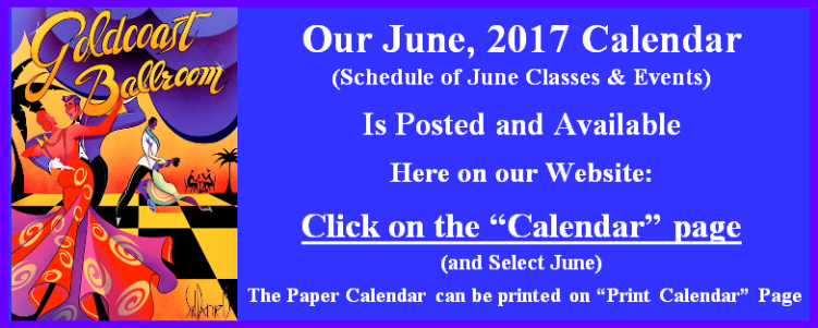Click Here to View Goldcoast Ballroom's June, 2017 Calendar