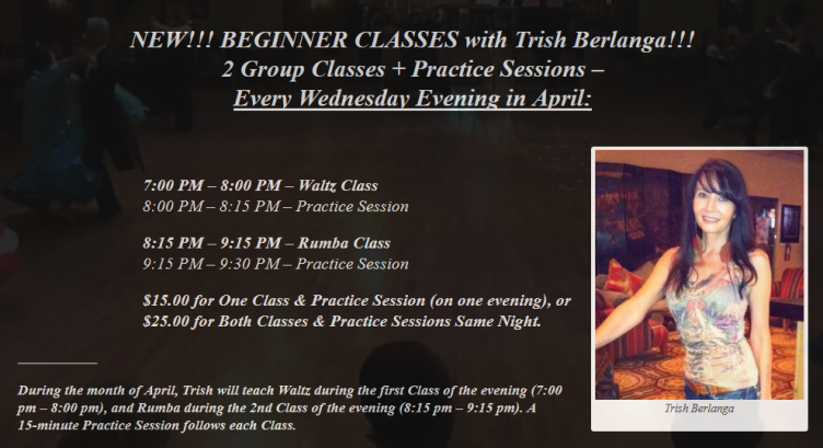 New!! - Beginner Classes With Trish Berlanga - Every Wednesday Evening Starting In April, 2017!