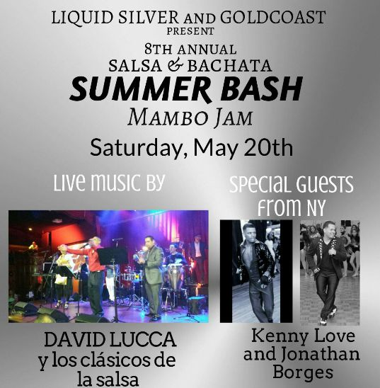 Liquid Silver & Goldcoast Ballroom - Salsa & Bachata Summer Bash - May 20, 2017