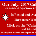 Our July 2017 Calendar of Classes & Events is Posted.  Go to our Calendar page for July