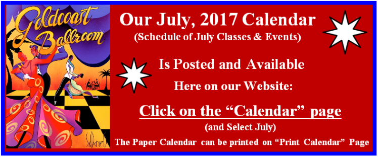 Click Here to View Goldcoast Ballroom's July, 2017 Calendar