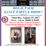 Special Royal Palm Dance Party & SHOW!! – Saturday, August 19, 2017 – 7:30 PM – 11:00 PM – Special Show Featuring the Fabulous Dancing of Top Show Dance Couple Jean Claude Sfalcin & Linda Collier!! – Complimentary Class (6:30 PM – 7:30 PM – Samba with Steeve Jean Louis!) Included with Admission