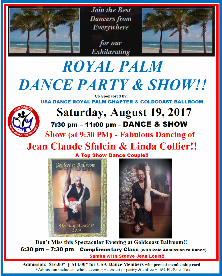 CLICK TO PRINT FLYER - August 19, 2017 Royal Palm Dance Party & Show Featuring Jean Claude Sfalcin & Linda Collier!!
