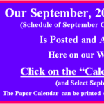 Our September 2017 Calendar of Classes & Events is Posted.  Go to our Calendar page for September