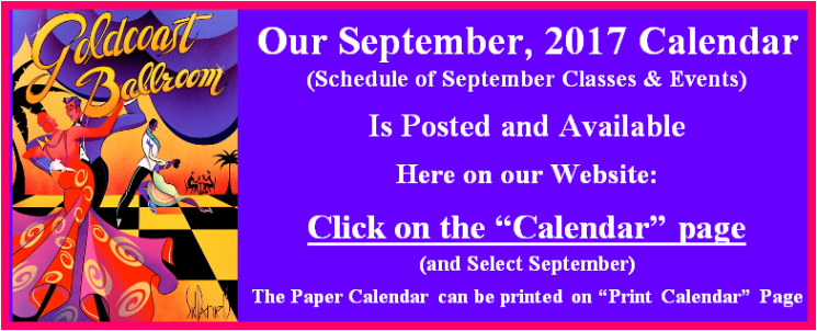 CLICK HERE to View Goldcoast Ballroom's September, 2017 Calendar