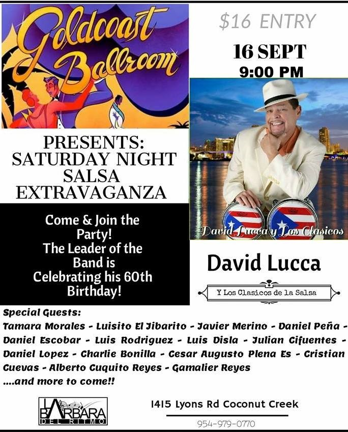 David Lucca y Su Orquesta LIVE!! - Saturday Night Salsa Extravaganza!! - Saturday, Sept. 16, 2017 - 9:00 PM - at Goldcoast Ballroom