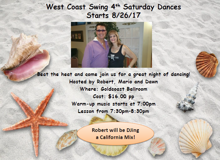 CLICK To Print Flyer:  West Coast Swing 4th Saturday Dance - Saturday, August 26, 2017