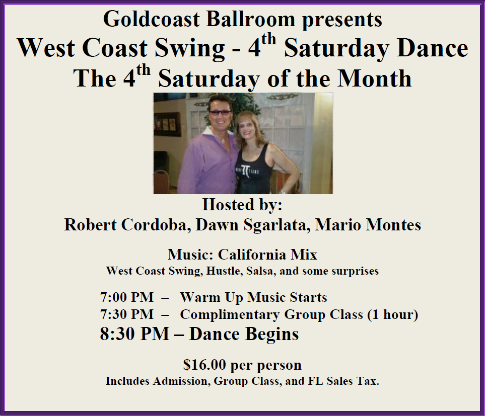 West Coast Swing - 4th Saturday Dance - Hosted By Robert Cordoba, Dawn Sgarlata, Mario Montes