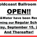 Goldcoast Ballroom Open!! – Electricity & Water Restored!! – Anyone needing Relief is Welcome to Join us Today! – Resuming Our Regular Schedule Friday, September 15