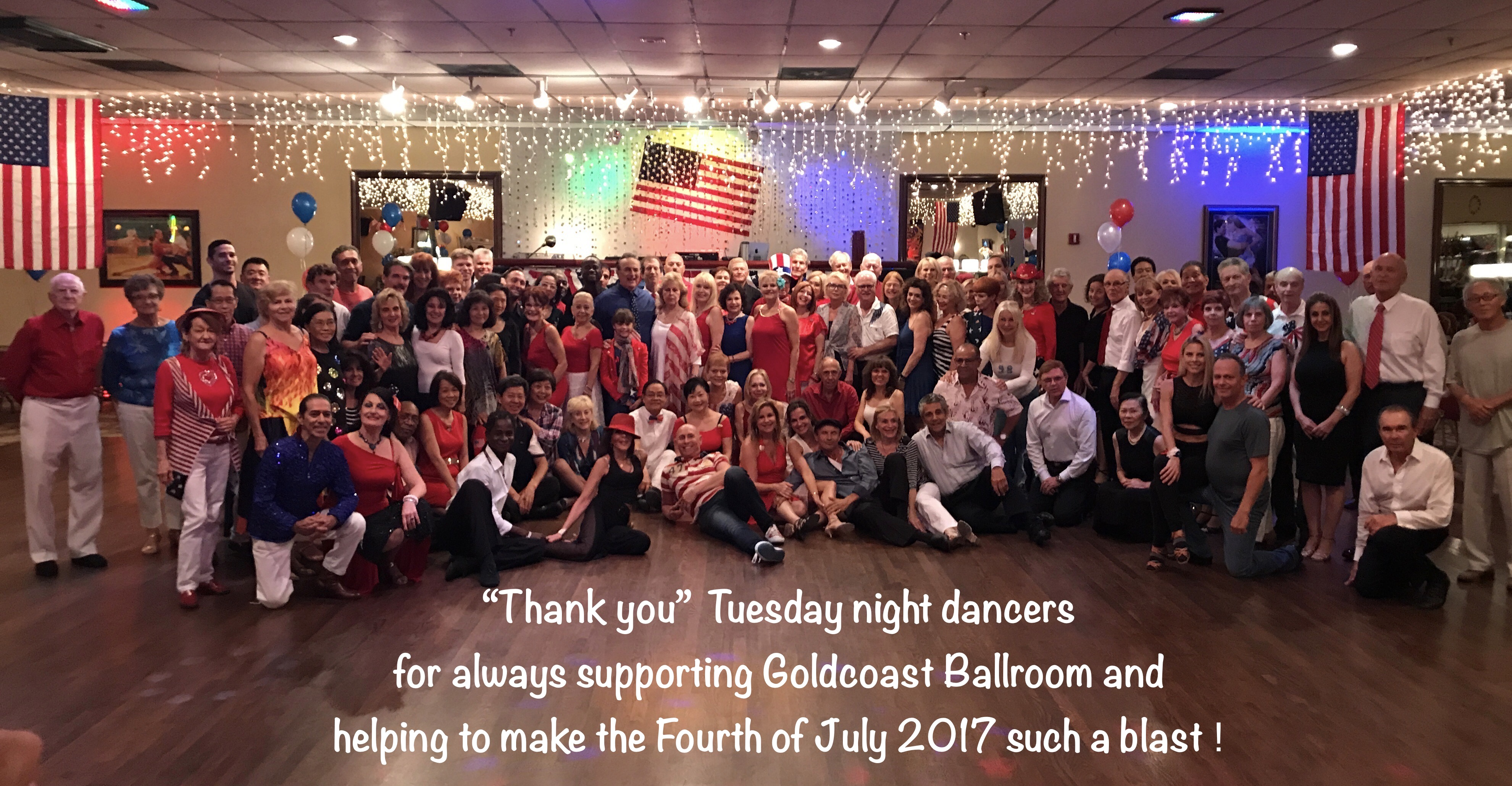 One of our Spectacular Tuesday Nights at Goldcoast Ballroom! - July 4, 2017