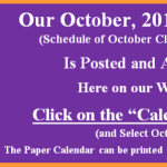 Our October 2017 Calendar of Classes & Events is Posted.  Go to our Calendar page for October
