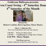 WEST COAST SWING – 4TH SATURDAY DANCE!! – Hosted by Robert Cordoba & Dawn Sgarlata & Mario Montes!! – 8:30 PM Dance – Group Class Included (7:30 PM – 8:30 PM – Warm Up Music Starts 7:00 PM) – $16.00* (including Sales Tax)