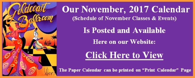 Click to view: Goldcoast Ballroom's November, 2017 Calendar