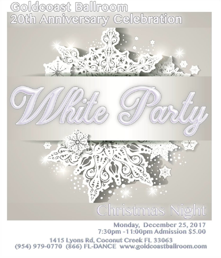 Goldcoast Ballroom 20th Anniversary White Party - Christmas Night - December 25, 2017!!