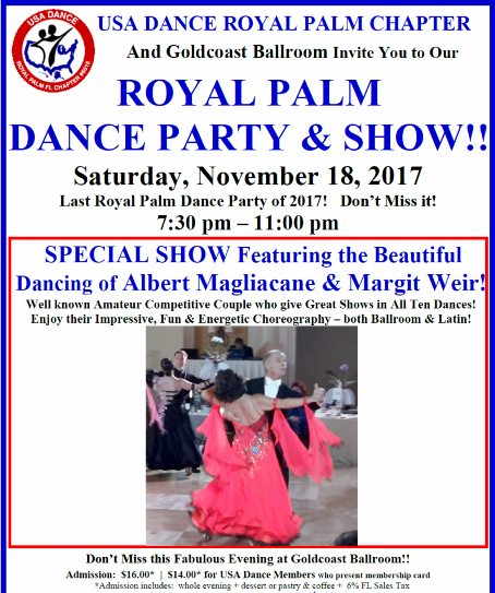 SPECIAL ROYAL PALM DANCE PARTY & SHOW!! – Saturday, November 18 – 7:30 PM – 11:00 PM (Fabulous Show) – Admission $16.00* ($14.00* for USA Dance Members with card) – Prices include 6% FL Sales Tax