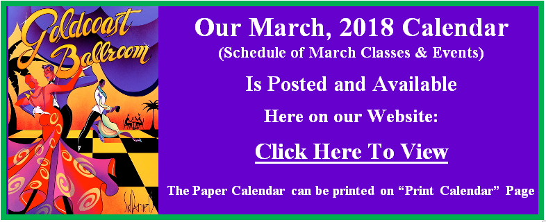 Our March 2018 Calendar of Classes & Events is Posted.  Go to our Calendar page for March