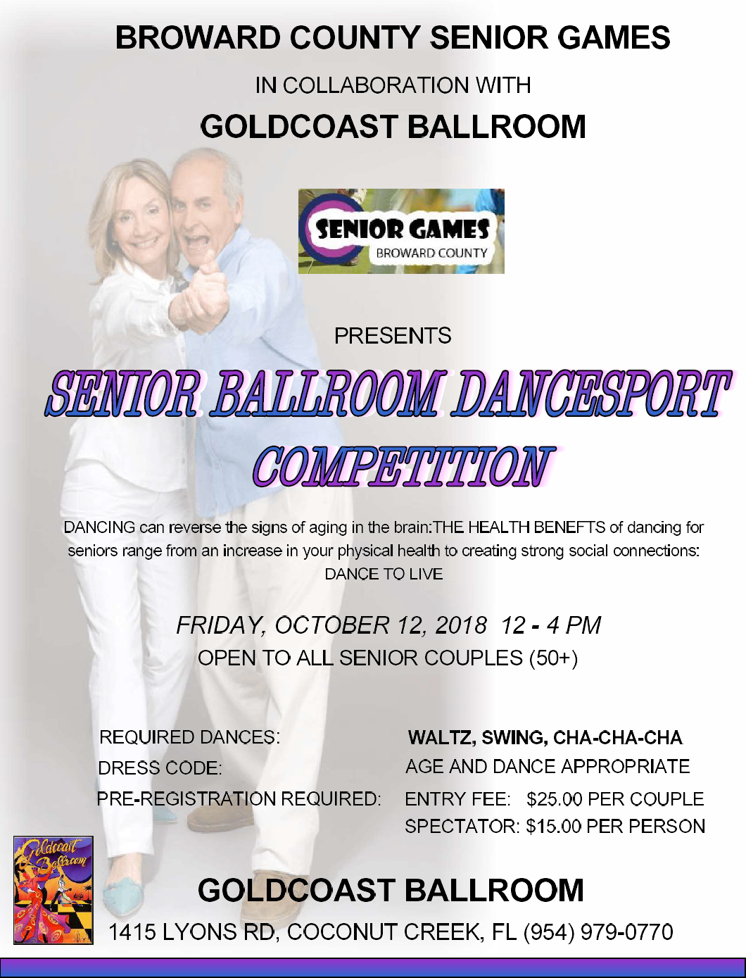 October 12, 2018 - Senior Ballroom Dancesport Competition by Broward Co Senior Games with Goldcoast Ballroom