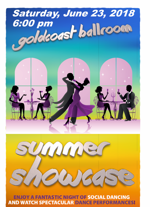 Goldcoast Ballroom Summer Showcase! – Saturday, June 23, 2018 – 6:00 PM – $20.00* Spectators – Sign Up Now to Participate!