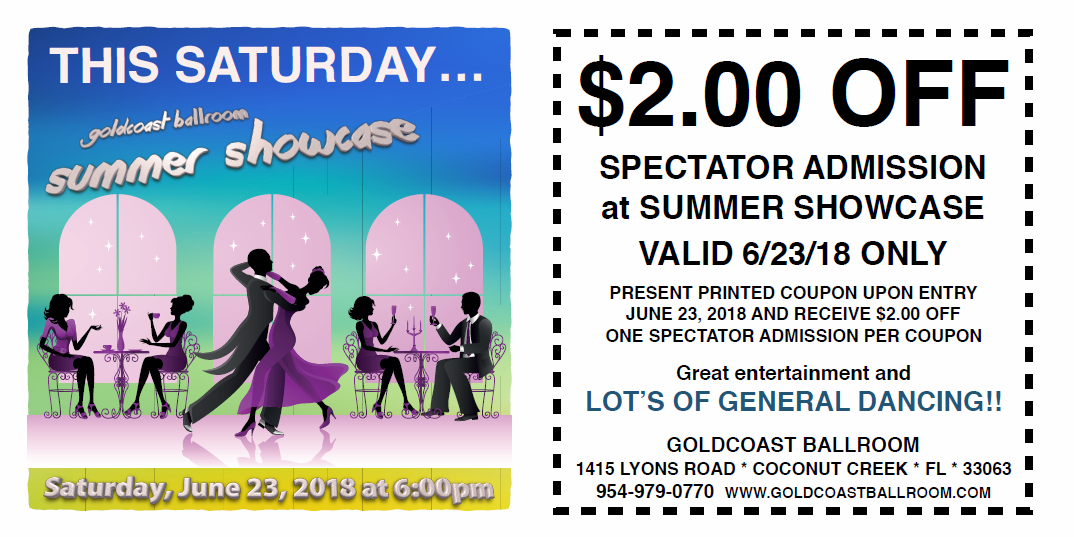 $2.00 Off Spectator Admission with this Coupon! - Goldcoast Summer Showcase - June 23, 2018 - 6:00 PM