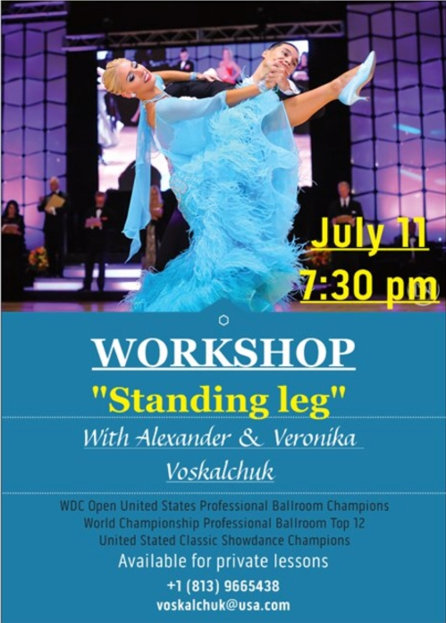 "Alexander & Veronika Voskalchuk - July 11, 2018 - Workshop - ""Standing Leg"""