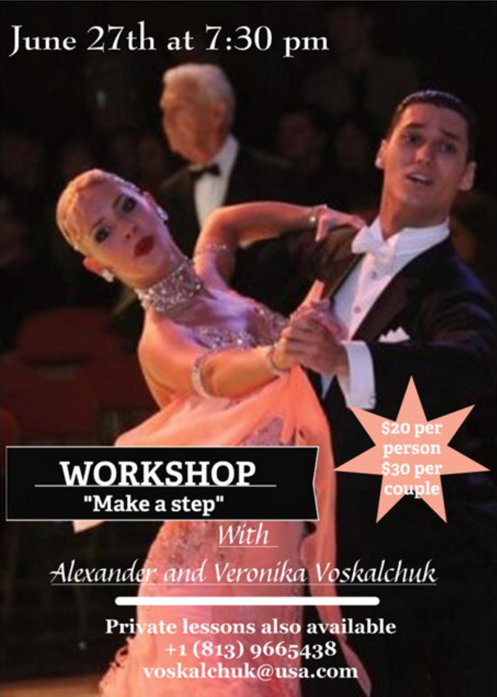 "Alexander & Veronika Voskalchuk - June 27, 2018 Workshop - ""Make a Step"" - at Goldcoast Ballroom"