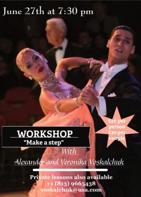 Alexander & Veronika Voskalchuk - June 27, 2018 Workshop - Make a Step - at Goldcoast Ballroom