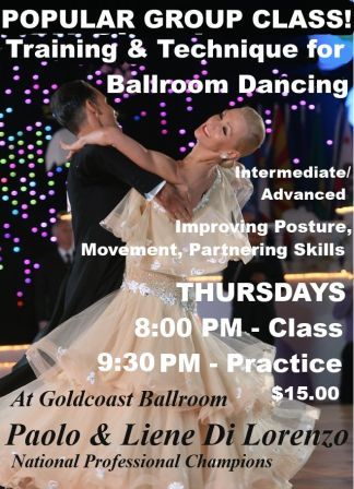 Paolo & Liene Di Lorenzo - Very Popular Group Class On Training & Technique For Ballroom Dancing - Thursdays at 8:00 PM - at Goldcoast Ballroom