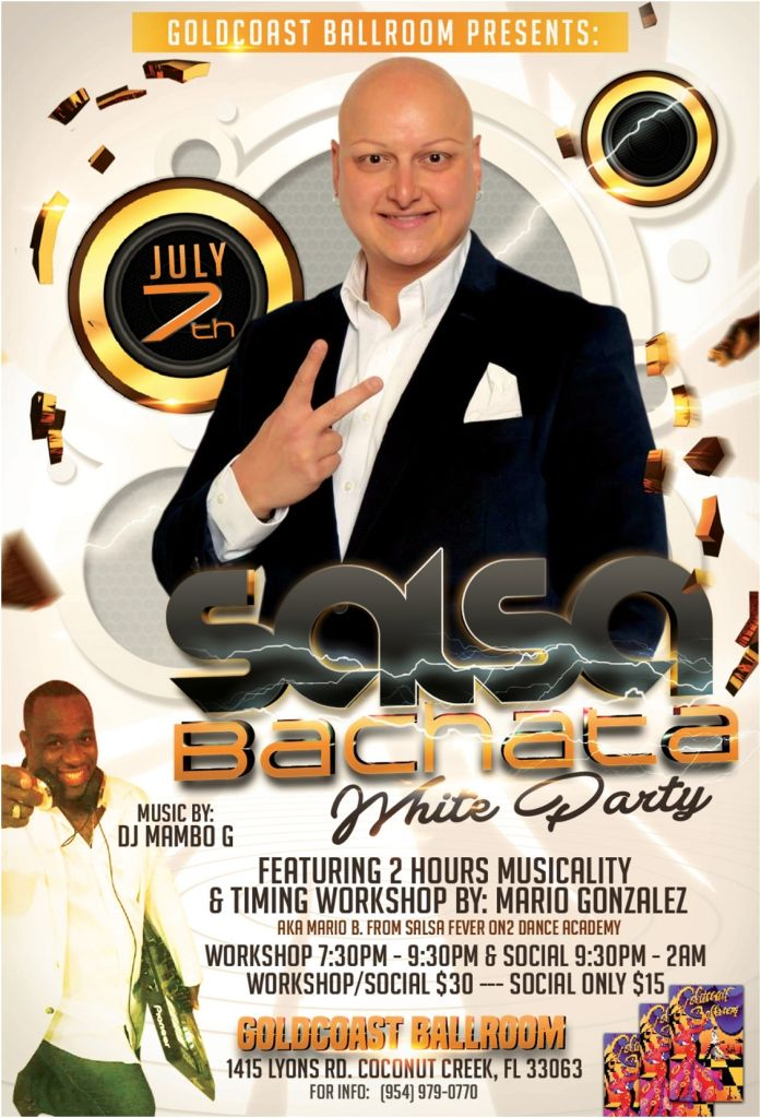 Special Salsa & Bachata White Party & Workshop - July 7, 2018 - at Goldcoast Ballroom!!