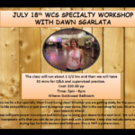 Wednesday, July 18 – WEST COAST SWING SPECIALTY WORKSHOP WITH DAWN SGARLATA!! – Int/ Adv – 7:00 PM – 9:00 PM (Workshop 1½  Hours + 30 Minutes Q&A and Practice) – $20.00 per person
