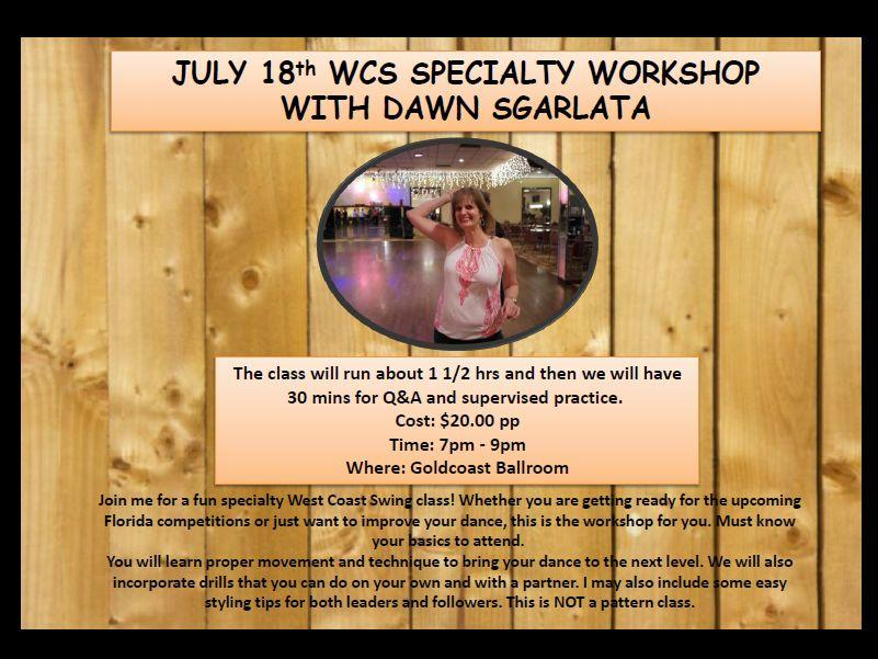 WCS Specialty Workshop with Dawn Sgarlata - July 18, 2018 at Goldcoast Ballroom
