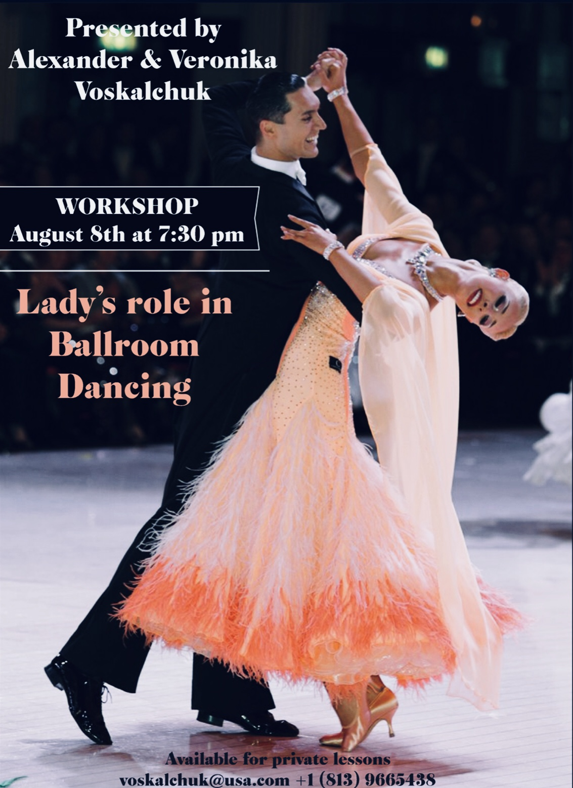 Alexander & Veronika Voskalchuk - Workshop - Lady's Role in Ballroom Dancing - Wednesday, August 8 - 7:30 PM