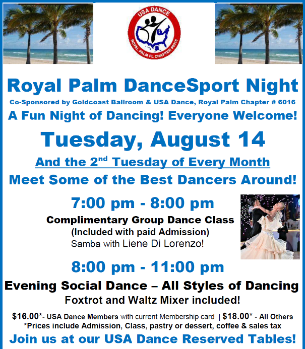 August 14, 2018 - Royal Palm DanceSport Night!  - Have Fun Dancing with Some of the Best Dancers Around! - Everyone Welcome!