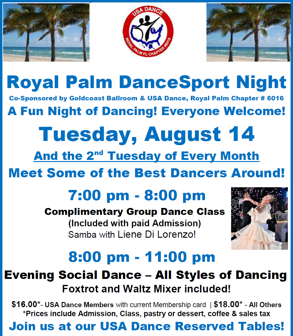 August 14, 2018 - Royal Palm DanceSport Night! - A Fun Night of Dancing with Some of the Best Dancers Around! - Everyone Welcome!