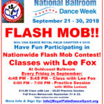 FLASH MOB FUN!! – Fridays in September at Goldcoast:  4:45 PM Classes with Lee Fox;   6:00 pm Practice Session with Millie Ledoux  – We'll perform in malls during National Ballroom Dance Week, Sept 21-30, 2018! – $14 per class; $8.50 per practice session