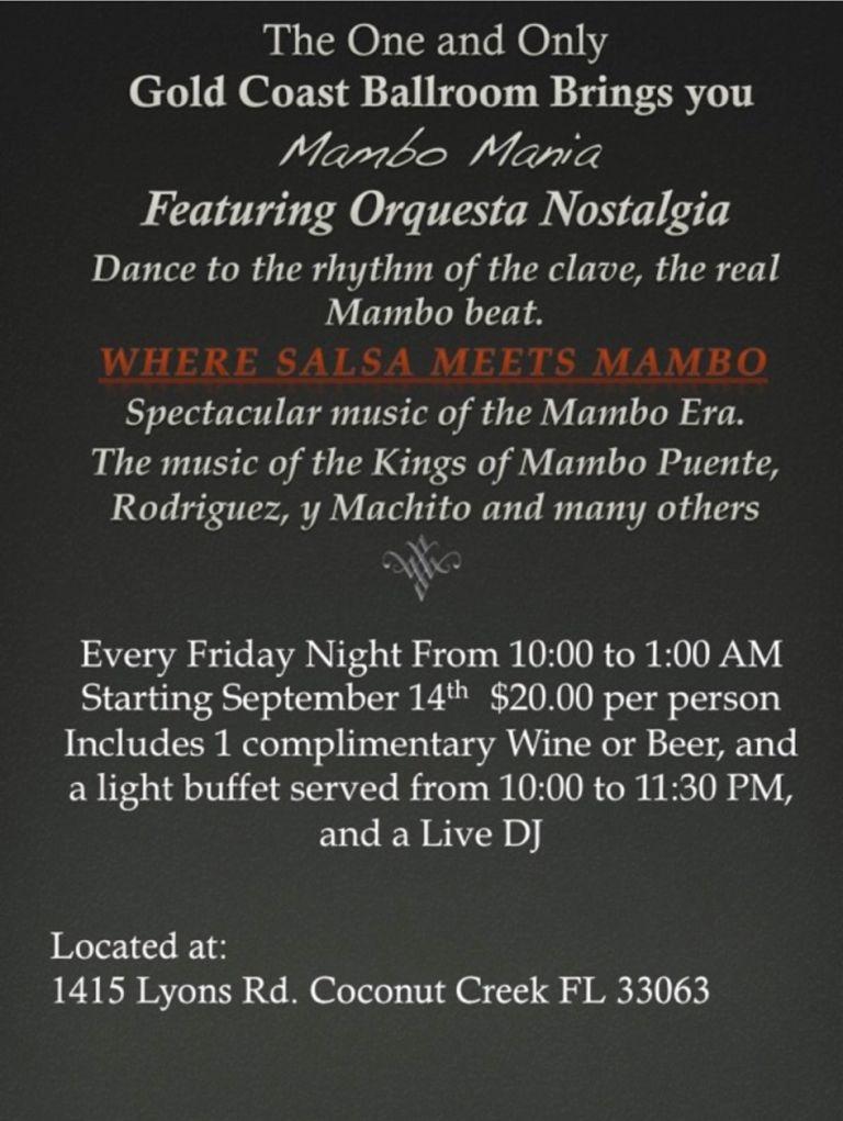 Mambo Mania with Orquesta Nostalgia Every Friday Night -10 pm to-1 am at Goldcoast Ballroom