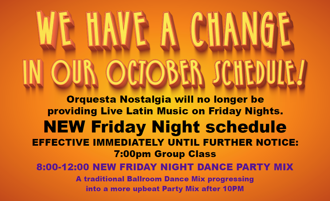Change in Friday Night Schedule - Effective Immediately - October 12, 2018