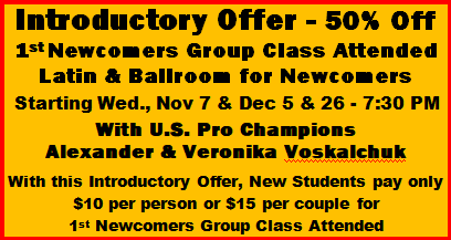 Special Introductory Offer - 50% off 1st Newcomer's Class Attended with Alexander & Veronika Voskalchuk
