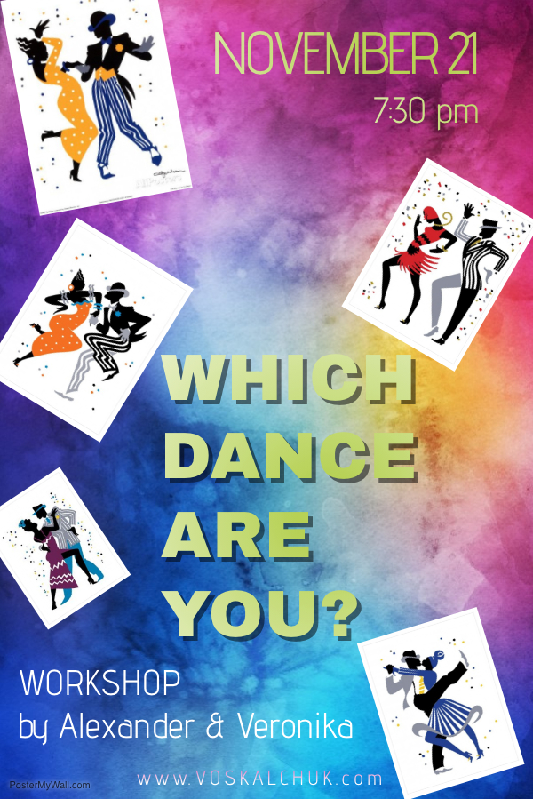 Special Workshop - Which Dance Are You - with Alexander & Veronika Voskalchuk! - November 21, 2018
