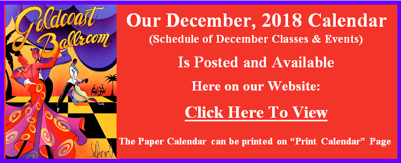 Our December 2018 Calendar of Classes & Events is Posted.  Go to our Calendar page for December
