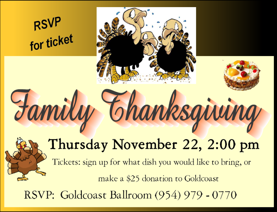 Family Thanksgiving - Thursday, November 22, 2018  at Goldcoast Ballroom!