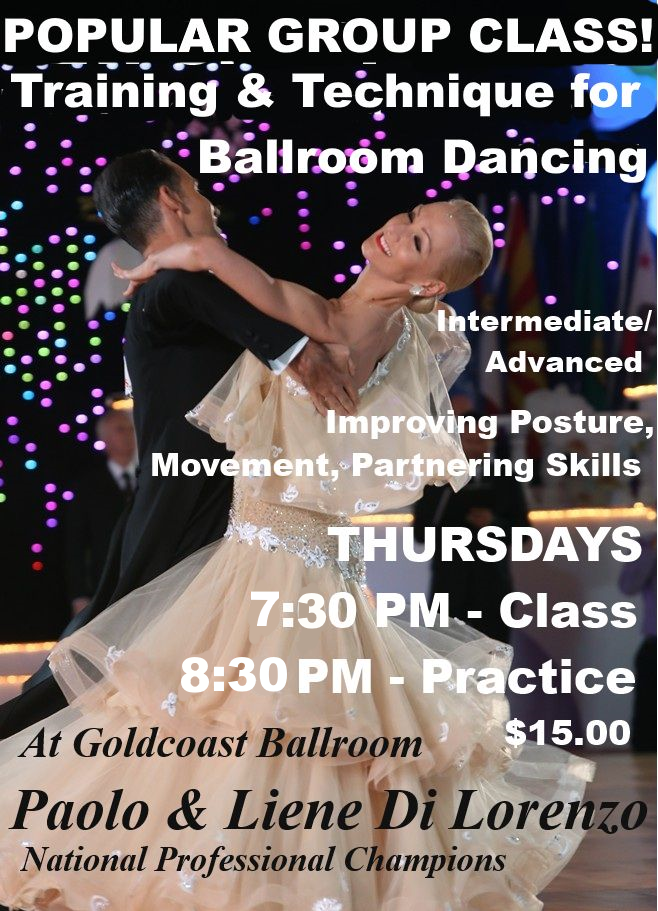 Paolo & Liene Di Lorenzo POPULAR Group Class on Training & Technique for Ballroom Dancing - Thursdays - 7:30 pm (Practice at 9:30 pm Included)