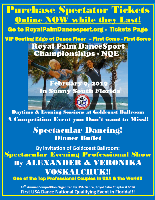 Buy Spectator Tickets Online NOW While They Last!! – Royal Palm DanceSport Championships NQE – February 9, 2019 at Goldcoast Ballroom! – Dinner Buffet Tickets Sold Only Online – While they Last!