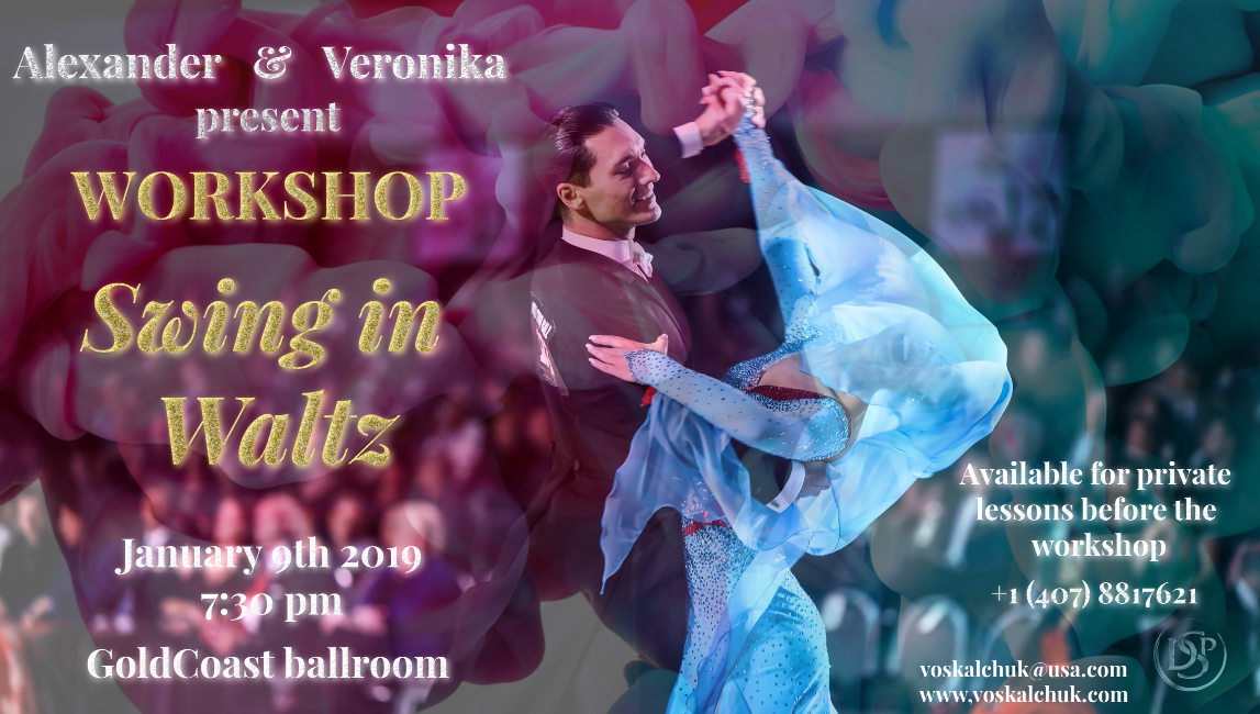 Swing in Waltz - Master Workshop with Alexander & Veronika Voskalchuk! - 7:30 pm - Wednesday, January 9, 2019